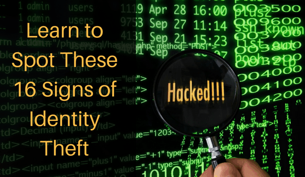 Learn to spot these 16 signs of identity theft