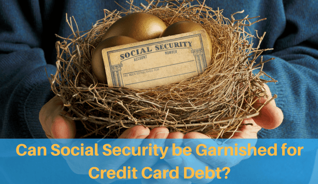 Can Social Security Be Garnished for Credit Card Debt?