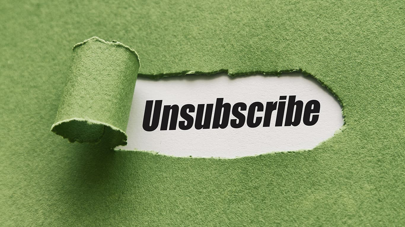 Unsubscribe written under torn paper