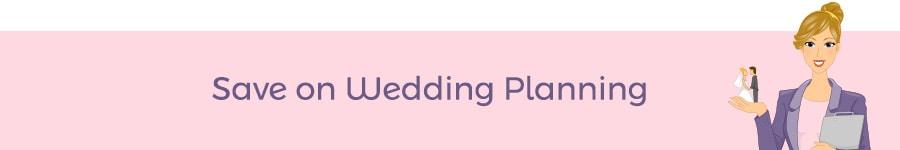 Save on Wedding Planning