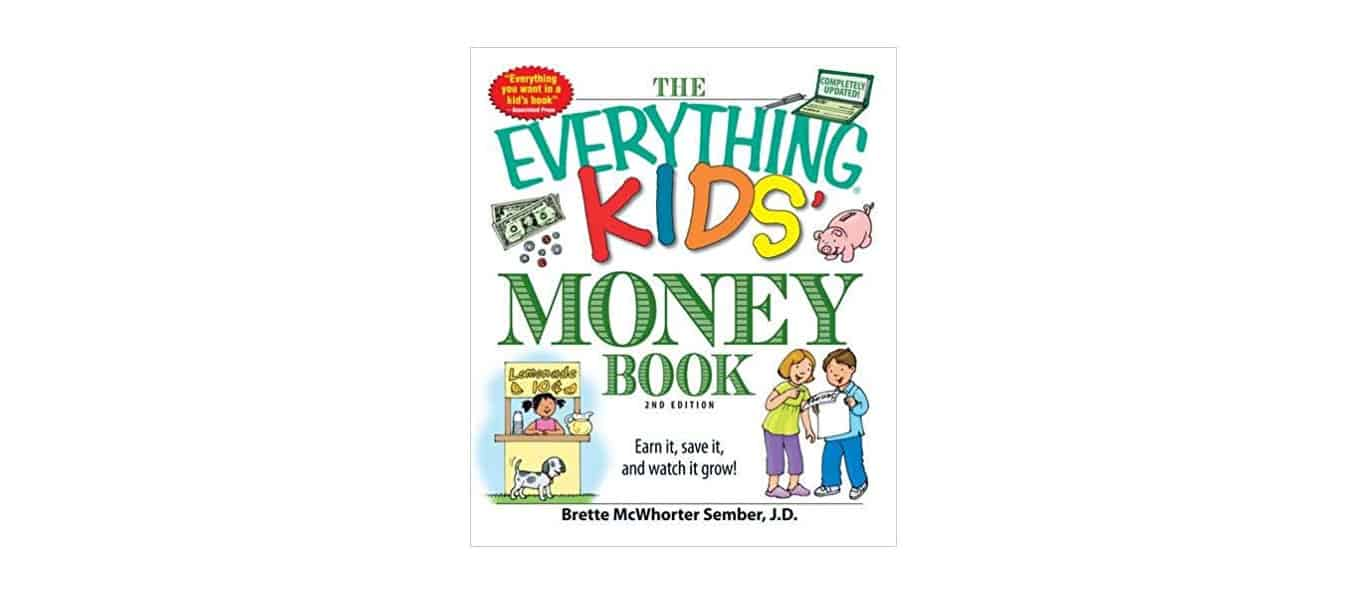 The Everything Kids Money Book Earn it save it and watch it grow