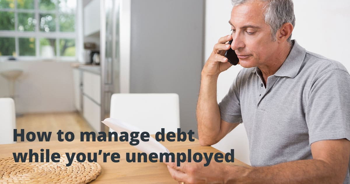 How to manage debt while you're unemployed