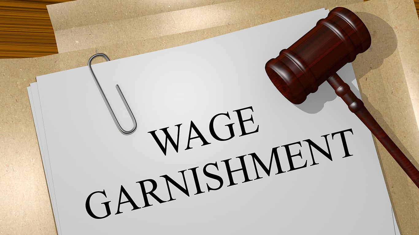 Your wages will be garnished