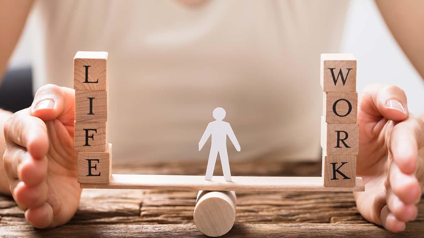 Focus on your work life balance