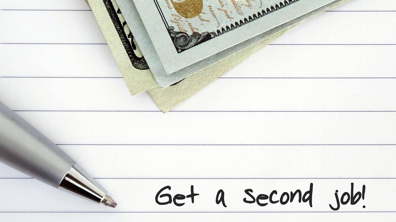 Get a second job