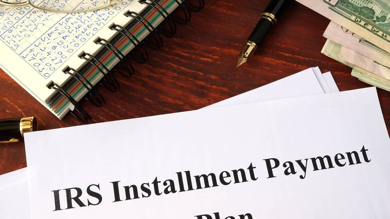 Request an IRS installment plan and create a payback plan