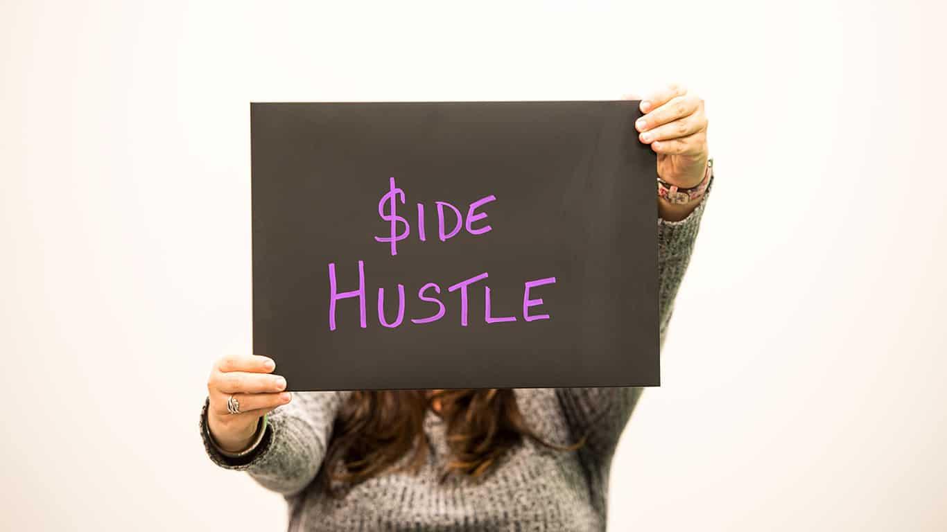 Find a side hustle
