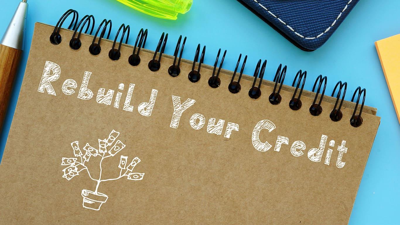 Start rebuilding your credit