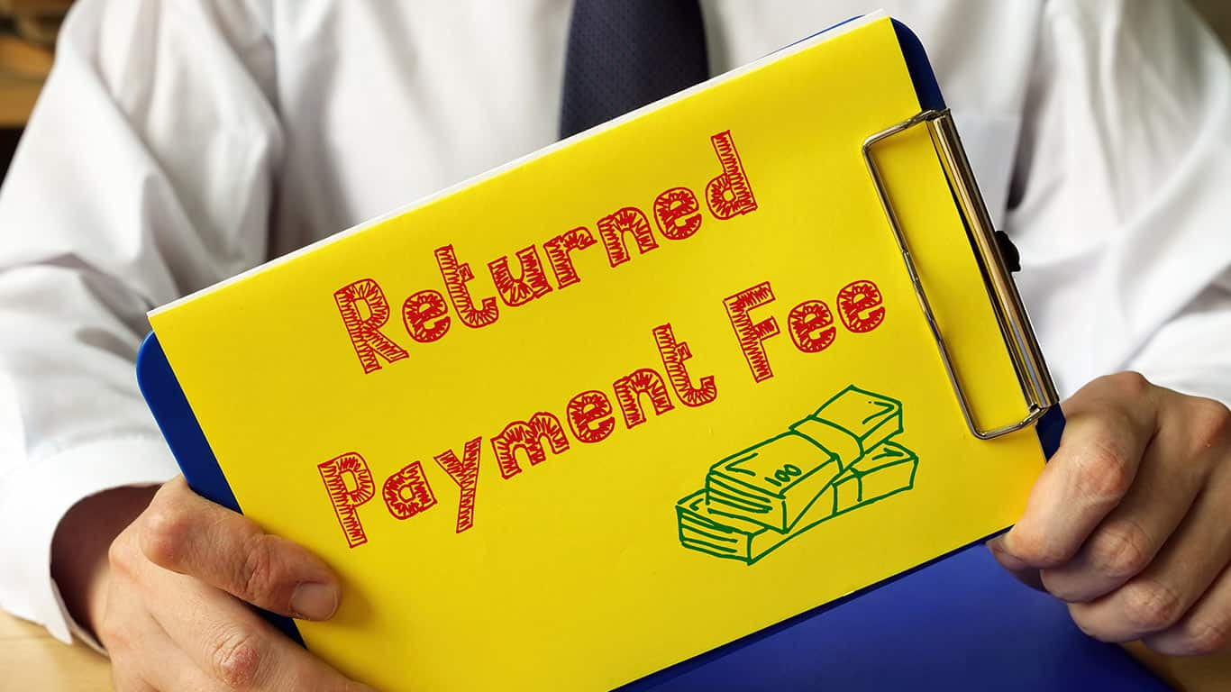 Returned payment fees