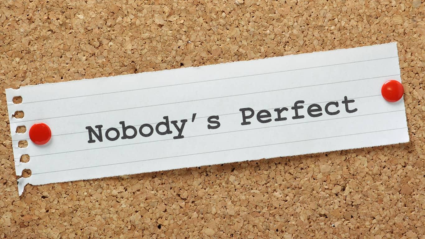 Con: Nobody's perfect