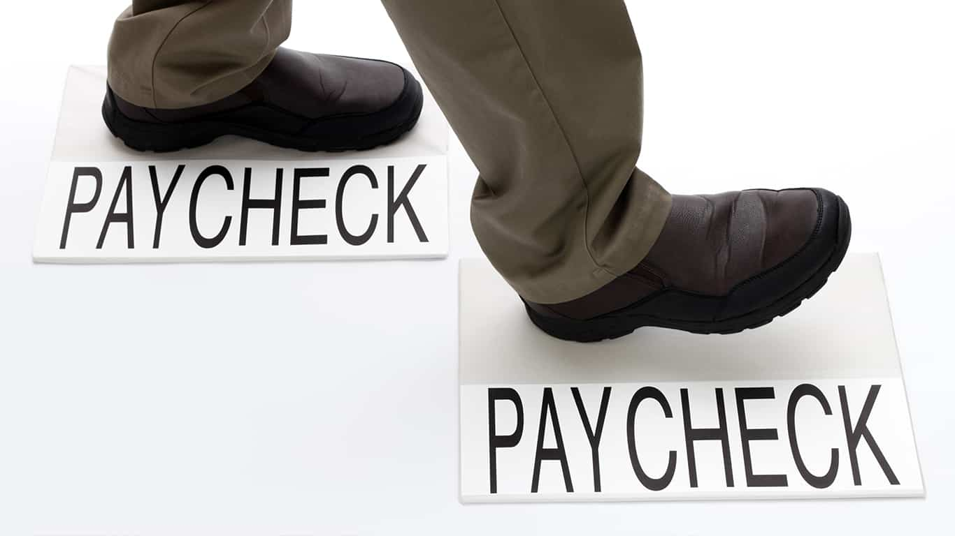 You live paycheck to paycheck