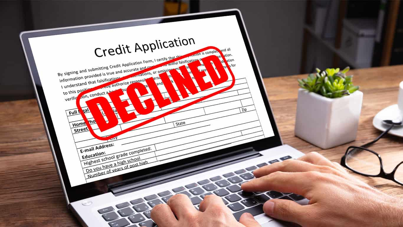 Your credit application was denied